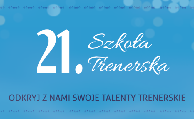 21 Szkoła Trenerska - baner